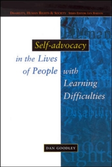 Self-Advocacy In The Lives Of People With Learning Difficulties, Paperback / softback Book