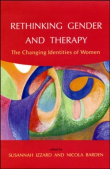 Rethinking Gender And Therapy, Paperback / softback Book