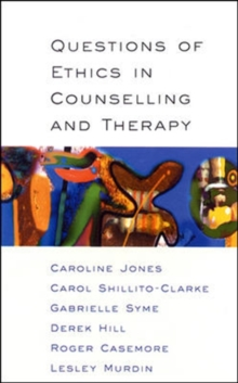 Questions of Ethics in Counselling and Therapy, Paperback Book