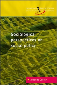 Reconceptualizing Social Policy: Sociological Perspectives on Contemporary Social Policy, Paperback / softback Book