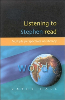 Listening to Stephen Read : Multiple Perspectives on Literacy, Paperback Book