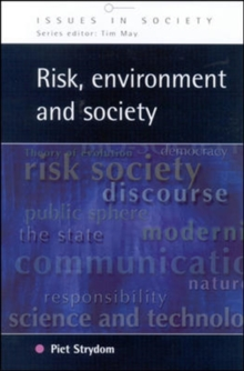 RISK, ENVIRONMENT AND SOCIETY, Paperback / softback Book
