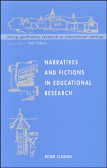 Narratives and Fictions in Educational Research, Paperback / softback Book