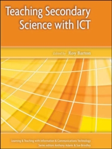 Teaching Secondary Science with ICT, Paperback / softback Book