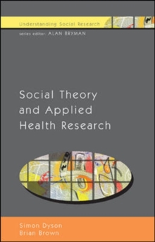 Social Theory and Applied Health Research, Paperback / softback Book