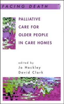 Palliative Care For Older People In Care Homes, Paperback / softback Book