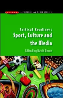 Critical Readings: Sport, Culture and the Media, Paperback / softback Book