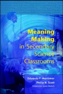 Meaning Making in Secondary Science Classroomsaa, Paperback / softback Book