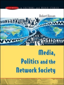 Media, Politics and the Network Society, Paperback / softback Book