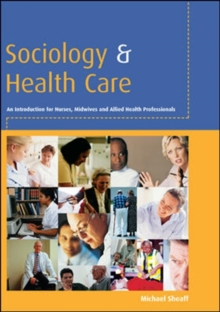 Sociology and Health Care, Paperback / softback Book