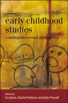 Early Childhood Studies: A Multiprofessional Perspective, Paperback / softback Book