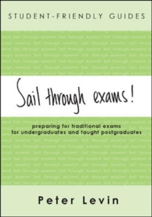 Student-Friendly Guide: Sail Through Exams!, Paperback / softback Book