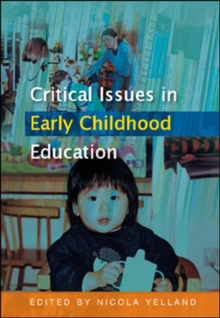 Critical Issues in Early Childhood Education, Paperback / softback Book