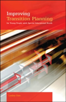 Improving Transition Planning for Young People with Special Educational Needs, Paperback / softback Book