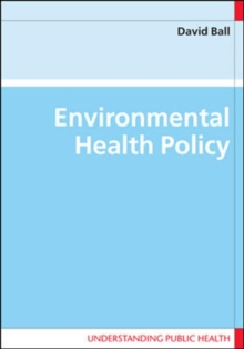 Environmental Health Policy, Paperback / softback Book