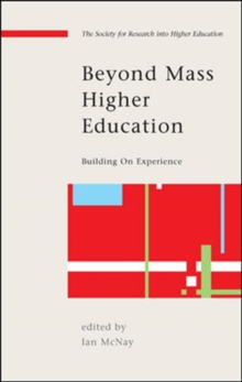 Beyond Mass Higher Education: Building on Experience, Paperback / softback Book