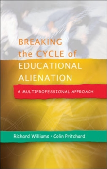 Breaking the Cycle of Educational Alienation: A Multiprofessional Approach, Paperback / softback Book