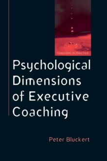 Psychological Dimensions of Executive Coaching, Paperback / softback Book