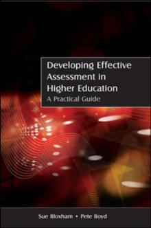 Developing Effective Assessment in Higher Education: A Practical Guide, Paperback / softback Book