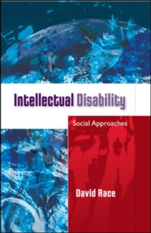 Intellectual Disability: Social Approaches, Paperback / softback Book