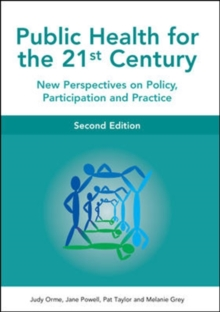 Public Health For The 21st Century, Paperback / softback Book