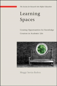 Learning Spaces: Creating Opportunities for Knowledge Creation in Academic Life, Paperback / softback Book