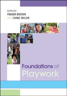 Foundations of Playwork, Paperback / softback Book