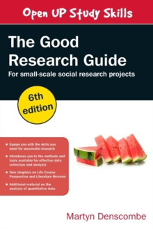 The Good Research Guide: For Small-Scale Social Research Projects, Paperback / softback Book