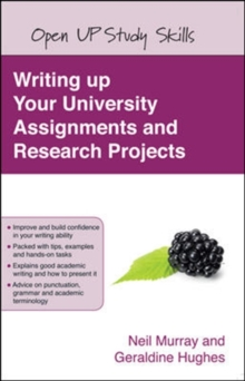 Writing up your University Assignments and Research Projects: A practical handbook, Paperback / softback Book