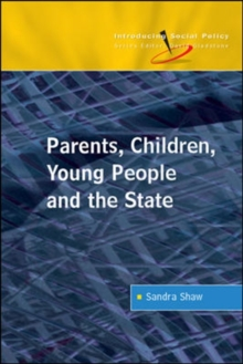 Parents, Children, Young People and the State, Paperback / softback Book