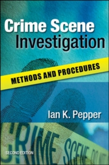 Crime Scene Investigation: Methods and Procedures, Paperback / softback Book