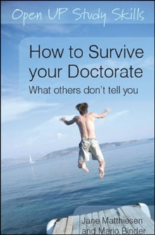 How to Survive your Doctorate: What others don't tell you, Paperback / softback Book