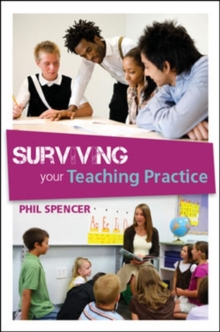 Surviving Your Teaching Practice, Paperback / softback Book
