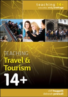 Teaching Travel and Tourism 14+, Paperback / softback Book