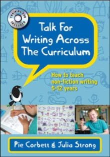 Talk for Writing Across the Curriculum : How to Teach Non-fiction Writing 5-12 Years, Mixed media product Book