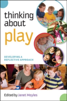 Thinking about Play: Developing a Reflective Approach, Paperback Book