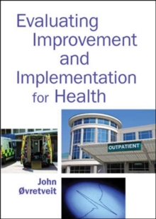Evaluating Improvement and Implementation for Health, Paperback / softback Book