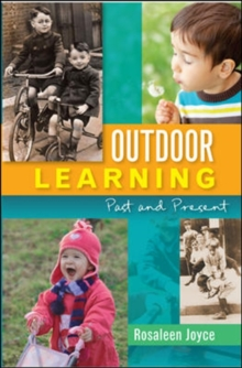 Outdoor Learning: Past and Present, Paperback / softback Book