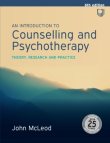 An Introduction to Counselling and Psychotherapy:Theory, research and practice, Paperback / softback Book