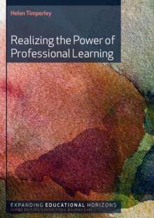 Realizing the Power of Professional Learning, Paperback / softback Book
