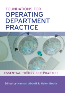 Foundations for Operating Department Practice: Essential Theory for Practice, Paperback / softback Book