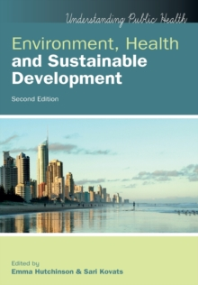 Environment, Health and Sustainable Development, Paperback / softback Book