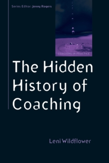 The Hidden History of Coaching, Paperback / softback Book