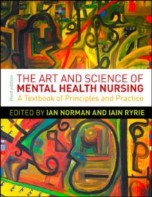 The Art and Science of Mental Health Nursing: Principles and Practice : A Textbook of Principles and Practice, Paperback Book