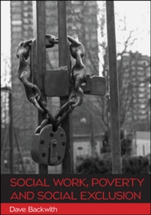 Social Work, Poverty and Social Exclusion, Paperback / softback Book
