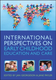 International Perspectives on Early Childhood Education and Care, Paperback Book