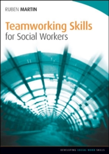 Teamworking Skills for Social Workers, Paperback / softback Book