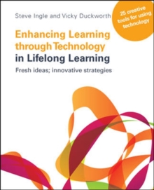 Enhancing Learning through Technology in Lifelong Learning: Fresh Ideas: Innovative Strategies, Paperback Book