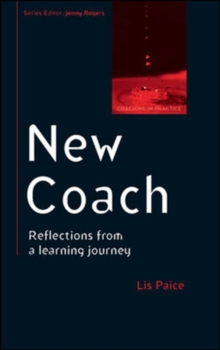 New Coach: Reflections from a Learning Journey, Paperback / softback Book