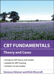 CBT Fundamentals: Theory and Cases, Paperback / softback Book